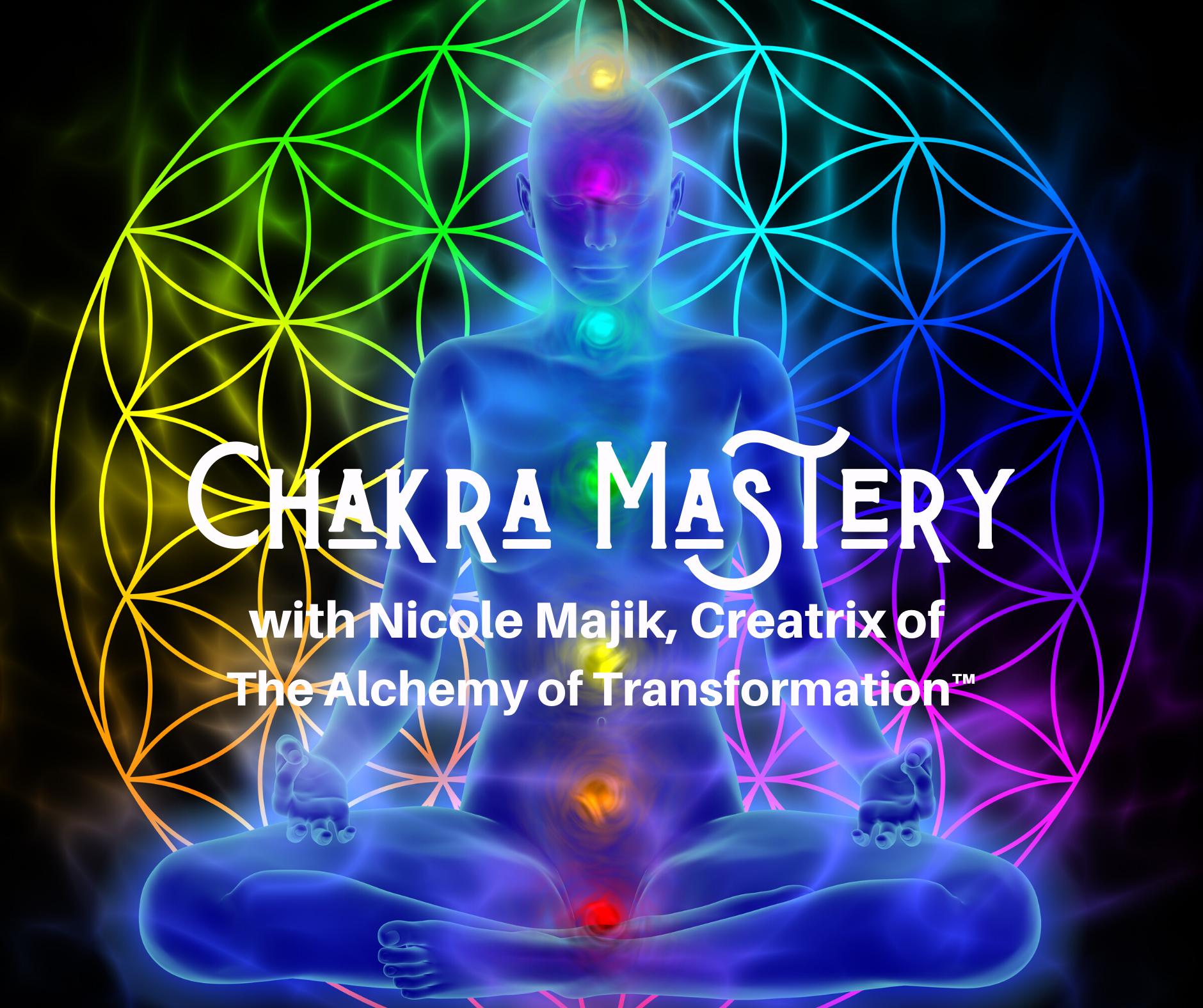 chakra mastery with nicole majik